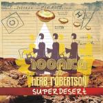 "Read ""Superdesert"" reviewed by Robert Iannapollo"
