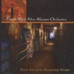 Album East Atlanta Passover Stomp by 4th Ward Afro Klezmer Orchestra