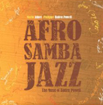 Mario Adnet and Philippe Baden Powell: Afro Samba Jazz, The Music of Baden Powell