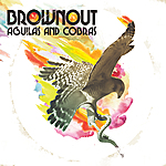 Album Aguilas and Cobras by Brownout