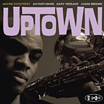 "Read ""Uptown"" reviewed by Woodrow Wilkins"