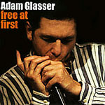 Album Free At First by Adam Glasser