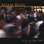 Album Life on the Road by Adam Rapa