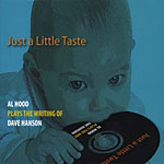 Just a Little Taste: Al Hood Plays the Writing of Dave Henson