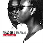 "Read ""Amadou & Mariam: The Magic Couple"" reviewed by Chris May"