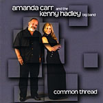 Common Thread: Amanda Carr and the Kenny Hadley Big Band