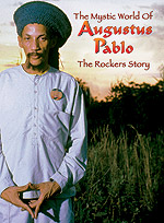 "Read ""Augustus Pablo: The Mystic World of Augustus Pablo - The Rockers Story"" reviewed by"