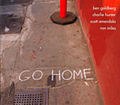 Ben Goldberg: Go Home