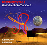 What's Rattlin' On The Moon? A Personal Vision of the Music of Mike Ratledge by Beppe Crovella