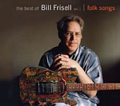 Bill Frisell: The Best of Bill Frisell: Vol. 1 - Folk Songs