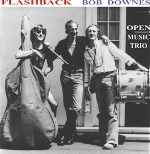 Bob Downes Open Music Trio: Flashback