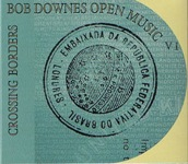 Album Crossing Borders by Bob Downes Open Music