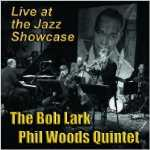 Album Live at the Jazz Showcase by Bob Lark