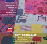Gunther Schuller: Journey Into Jazz