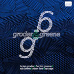 Album Groder & Greene by Brian Groder