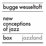 Bugge Wesseltoft: Bugge Wesseltoft: New Conception of Jazz Box