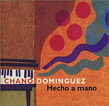 Album Hecho a Mano by Chano Dominguez