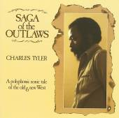 Charles Tyler: Saga of the Outlaws
