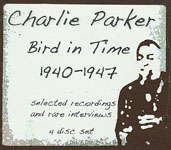 "Read ""Charlie Parker: Bird in Time 1940-1947"" reviewed by Raul d'Gama Rose"