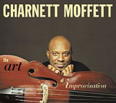 Charnett Moffett: The Art of Improvisation