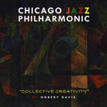 Chicago Jazz Philharmonic: Collective Creativity