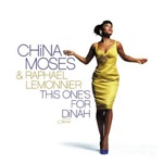 China Moses & Raphael Lemonnier: This One's For Dinah