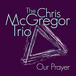Our Prayer by Chris McGregor