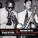 "Read ""Miles Davis, John Coltrane, Sonny Rollins: Celebrating Prestige's 60th Anniversary"" reviewed by Chris May"