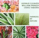 Gerald Cleaver / William Parker / Craig Taborn: Farmers By Nature