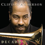 Clifton Anderson: Decade
