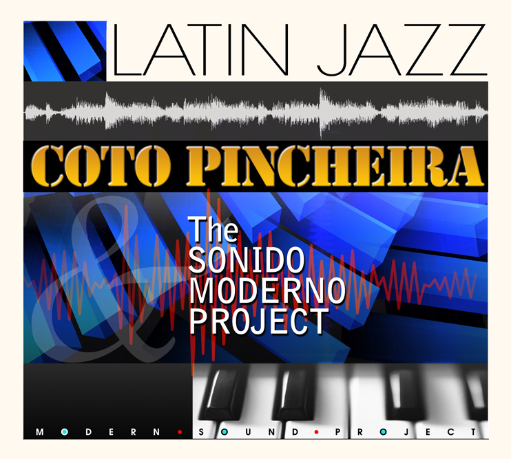 Coto Pincheira: The Sonido Moderno Project
