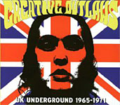 Various Artists: Creative Outlaws: UK Underground 1965-71