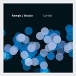 Dave Rempis / Frank Rosaly: Cyrillic