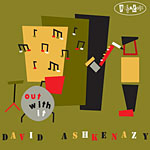 David Ashkenazy: Out With It