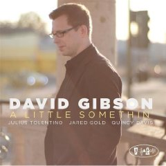 David Gibson: A Little Somethin'