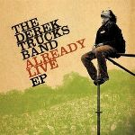 Album Already Live (EP) by Derek Trucks Band