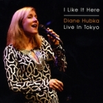 "Read ""I Like It Here: Diane Hubka Live in Tokyo"" reviewed by C. Michael Bailey"