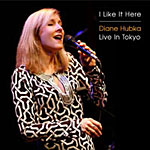 Album I Like It Here/Live in Tokyo by Diane Hubka