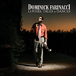 Dominick Farinacci: Lovers, Tales & Dances
