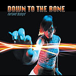 Album Future Boogie by Down to the Bone