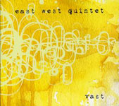 """Vast Pt. 2"" by East West Quintet"
