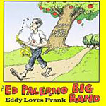 "Read ""Ed Palermo Big Band: Eddy Loves Frank"" reviewed by Ian Patterson"