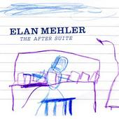The After Suite by Elan Mehler