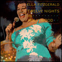 Ella Fitzgerald: Twelve Nights in Hollywood by Ella Fitzgerald