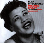 Ella Fitzgerald Mildred Bailey Legendary Radio Broadcasts