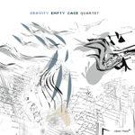 Empty Cage Quartet: Gravity