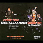 The Eric Alexander Quartet: Prime Time