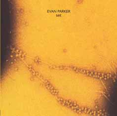 Evan Parker: set: For Lynn Margulis