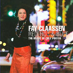 Fay Claassen: Red Hot & Blue: The Music of Cole Porter