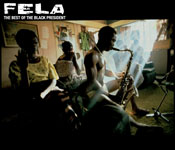 The Best Of The Black President by Fela Kuti